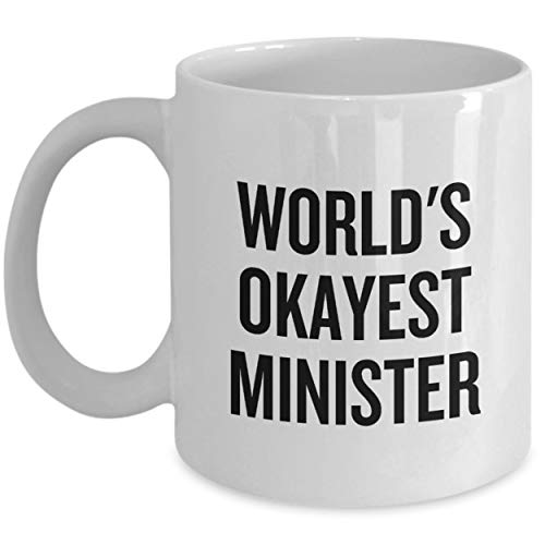 Funny Minister Gift Minister Coffee Mug World's Okayest Minister