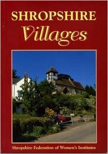 Ebooks téléchargement gratuit epub Shropshire Villages (Villages in Colour) en français ePub 185306761X
