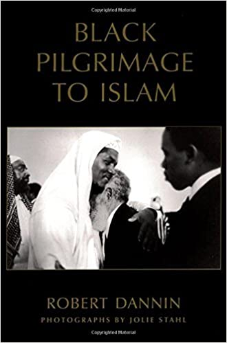 Black Pilgrimage to Islam by Robert Dannin (2005-10-13)