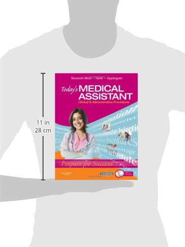 Today's Medical Assistant: Clinical & Administrative Procedures