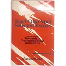 Karl-Otto Apel: Selected Essays : Towards a Transcendental Semiotics by Karl-Otto Apel (1994-06-01)