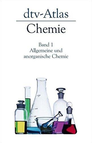 dtv-Atlas Chemie 1. Allgemeine und anorganische Chemie.