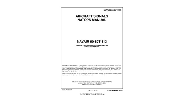 NAVAIR 00 80T 113 Aircraft Signals NATOPS Manual Loose Leaf Edition US Navy Amazon Books