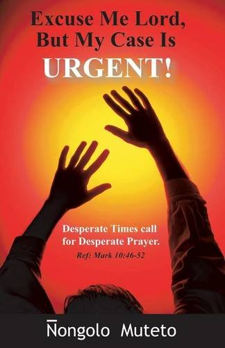 Download Excuse Me Lord But My Case Is Urgent ebook