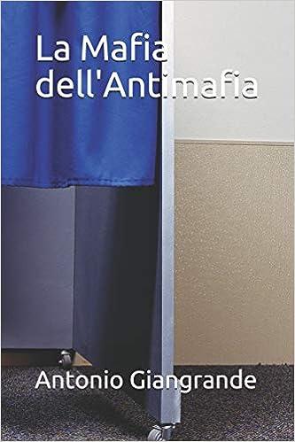 Amazon.it: La Mafia dell'Antimafia: Volume 100 Antonio