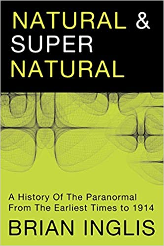 Amazon com: Natural and Supernatural: A History of the Paranormal