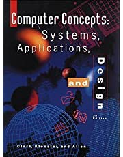 Computer Concepts: Systems, Applications, and Design, 3rd Edition