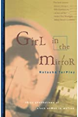 Girl in the Mirror: Three Generations of Black Women in Motion Paperback