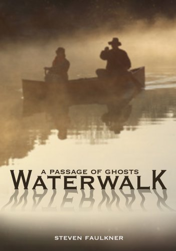 Waterwalk: A Passage of Ghosts