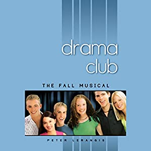 The Fall Musical, Drama Club #1 Audiobook