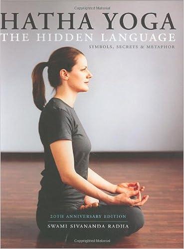 Hatha Yoga The Hidden Language Symbols Secrets Metaphors Swami Sivananda Radha 9781932018134 Amazon Books