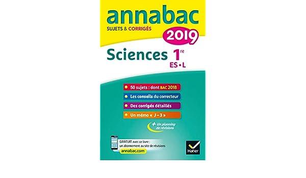 Annales Annabac 2019 Sciences 1re ES, L : sujets et corrigés du bac Première ES, L (French Edition) eBook: Hélène Hervé, Sonia Madani: Amazon.es: Tienda ...
