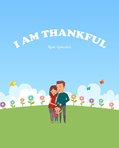 I am Thankful por Rose Gonzales