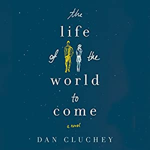 The Life of the World to Come Audiobook