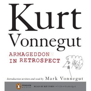 Armageddon in Retrospect - By Kurt Vonnegut