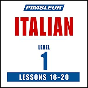 Italian Level 1 Lessons 16-20 Audiobook