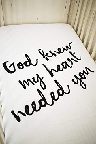 (Organic Crib Sheet - God Knew My Heart Needed You)