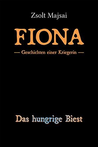 Geschichten einer Kriegerin - Das hungrige Biest (German Edition)