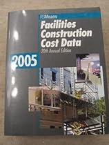 Facilities Construction Cost Data 2005