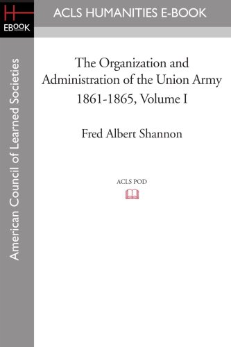 Image of The Organization and Administration of the Union Army