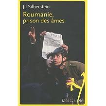 ROUMANIE, PRISON DES ÂMES