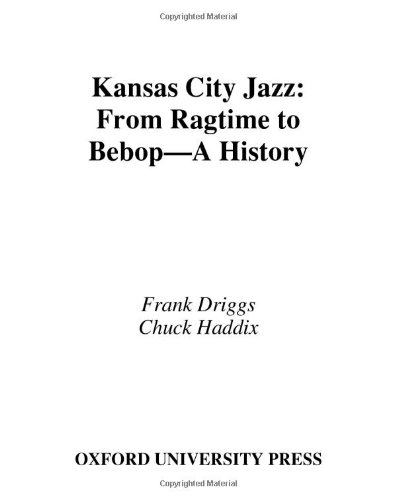 Kansas City Jazz: From Ragtime to Bebop--A History ebook