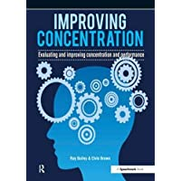 Improving Concentration and Concentration Assessment Profile: Improving Concentration: A Professional Resource for…