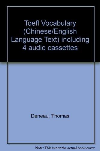Toefl Vocabulary (Chinese/English Language Text) including 4 audio cassettes