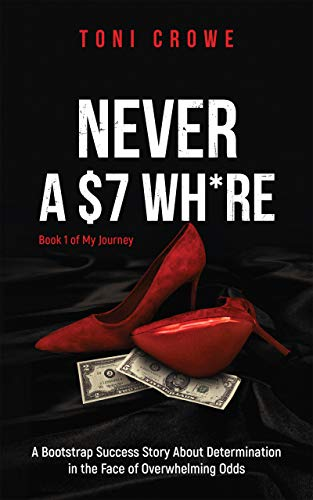 Nevera $7 Wh*re by Toni Crowe ebook deal