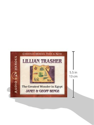 Lillian Trasher Audiobook: The Greatest Wonder in Egypt (Christian Heroes Then and Now) (Christian Heroes: Then & Now)