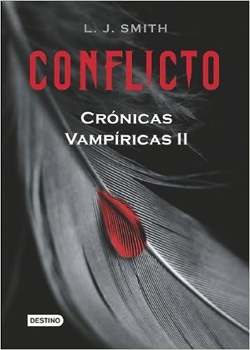 Conflicto (Cronicas Vampiricas / Vampire Diaries): Amazon.es ...