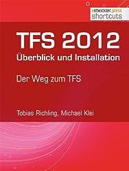 TFS 2012 Überblick und Installation - Der Weg zum TFS (shortcuts 68)