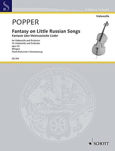 - Popper: Fantasy on Little Russian Songs, Op. 43