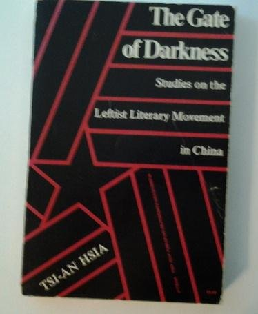 the-gate-of-darkness-studies-on-the-leftist-literary-movement-in-china