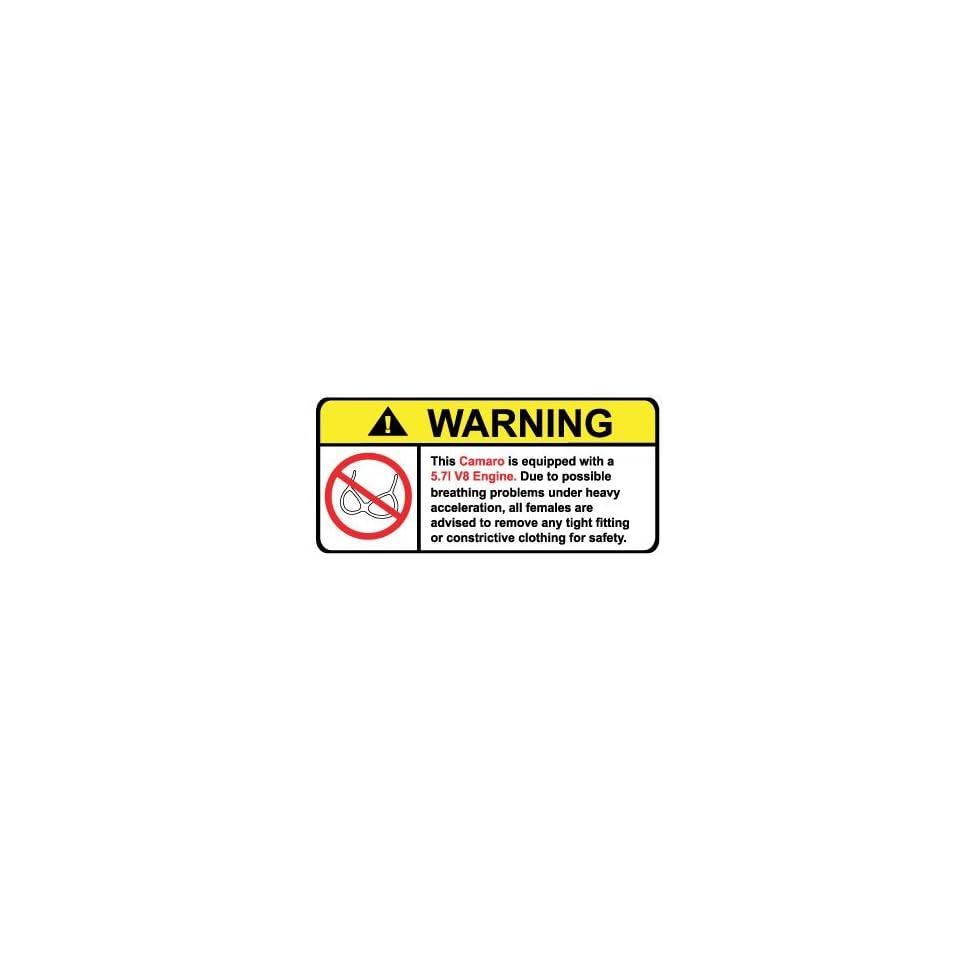 Camaro 5.7L V8 No Bra, Warning decal, sticker