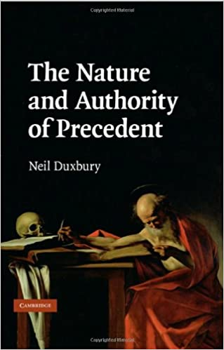 Book The Nature and Authority of Precedent