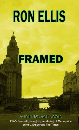 Ace Framed - Framed (Johnny Ace crime novels Book 3)