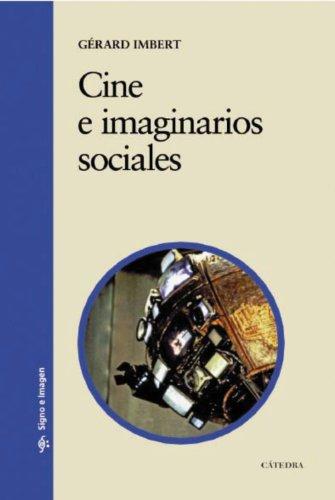 Cine E Imaginarios Sociales: El Cine Posmoderno Como Experiencia De Los Límites