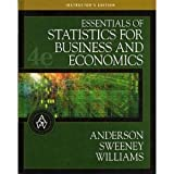 Essentials of Statistics for Business and Economics 9780324223224