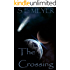 The Crossing: Part II Of The ORIGINS Series