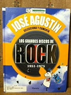 Los Grandes Discos De Rock 1951-1975 (Spanish Edition)