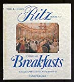 Front cover for the book The London Ritz Book of English Breakfast by Helen Simpson