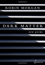 Dark Matter: New Poems