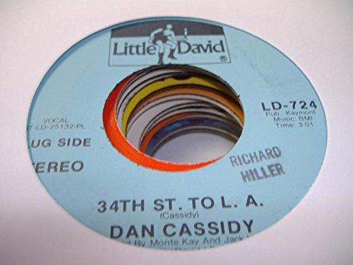 DAN CASSIDY 45 RPM 34th St. tp L.A. / - St 34 Mall