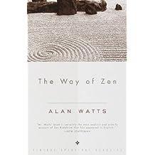 Alan Watts: The Way of Zen = : [Zendao] (Paperback); 1999 Edition