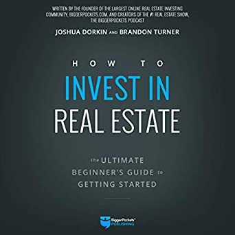 Amazon com: How to Invest in Real Estate: The Ultimate