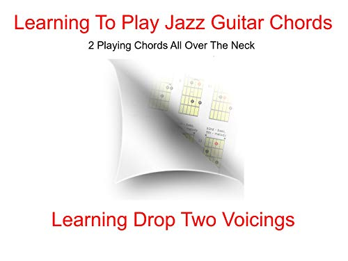 Playing Chords All Over The Neck ()