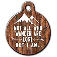 Funny Pet id tag, Dog tag for dog, Not all who wander are lost pet tag, Wood style pet tag, Personalized aluminum pet id tag