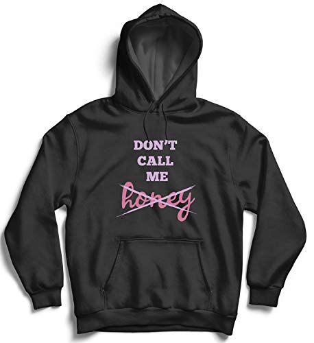 Not Call Me Honey Pink Girly Quote_006879 Hooded Pullover Unisex 2XL Black Hoodie