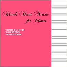 Blank Sheet Music for Chimes